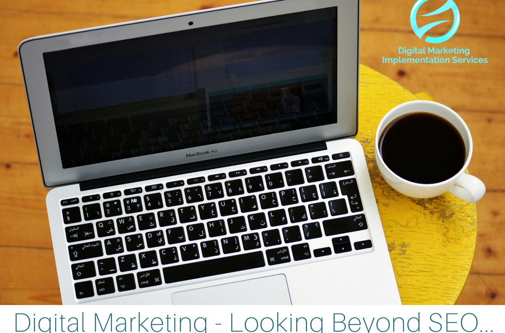 Digital Marketing – looking beyond SEO