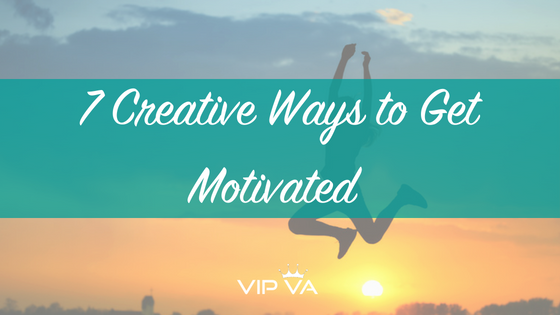 7 Creative Ways to Get Motivated